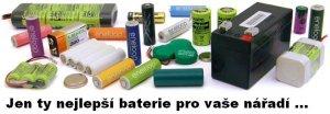 Používáme jen kvalitní baterie a články